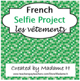 French Selfie Project Les Vêtements