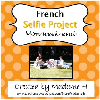 French Selfie Project Mon Week-end