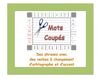 French Accent, Spelling-Change Verbs Sentence Formation Activity