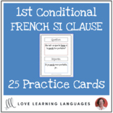 French Si Clauses - 1st Conditional - 25 practice cards