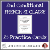 French Si Clauses - 2nd Conditional - 25 practice cards