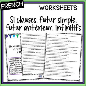 French – Si clauses, futur simple, futur antérieur, infinitifs worksheet #2