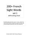 French Sight Word, Skill Tracking Sheet for 200+ Words (set 1)