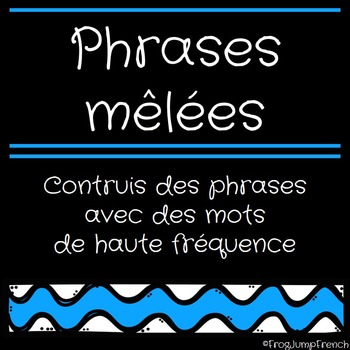 Phrases melees - Coupe et Colle // French Sight Words Build a Sentence