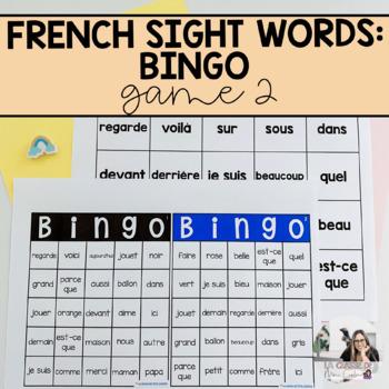 French Sight Words  / Mots de Haute Fréquence: Bingo! Volume 2