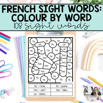 French Sight Words  / Mots de Haute Fréquence: Colorie par Mot