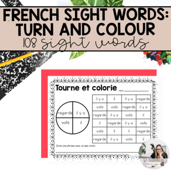 French Sight Words  / Mots de Haute Fréquence: Tourne et Colorie