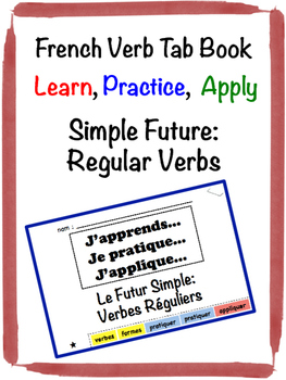 French Simple Future (Regular Verbs) Tab Book