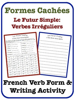 French Simple Future Writing Activity (Irregular Verbs)