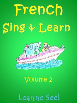 French Sing & Learn Volume 2