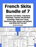 French Skits Bundle of 7 - Greetings, Valentine's, Hotel, Doctor, Calendar, Past
