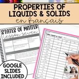 French States of Matter / Les propriétés (solides, liquide
