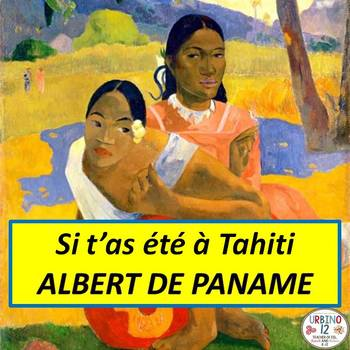 French Song: Si t' as  été à Tahiti