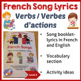 French Immersion Song Lyrics booklet - Learn verbs/ actions words