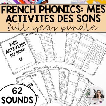 French Sound Activities Mega Bundle (all sounds) / Les activités sur les sons