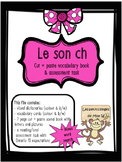 French Sound Blend ''CH'' activity pack - le son ch