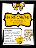 French Sound Blend ''O/AU/EAU'' activity pack - le son o/au/eau