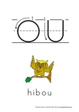 Cahier: Étude du son OU de HIBOU (Lecture, Écriture, Centres, Jeux, Phonétique)