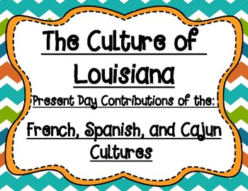 French, Spanish, and Cajun Cultural Influences of Louisiana Graphic Organizers