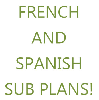 French & Spanish Sub Plans - Mostly Translation