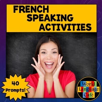 French Speaking Activities, Test, Exam for Midyear, Midterm or Final Exams