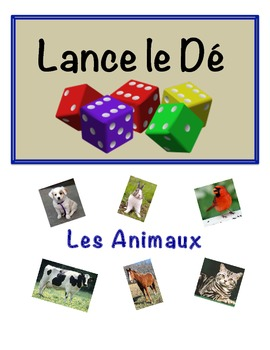 French Animal Vocabulary Speaking Activity (Dice, Groups)