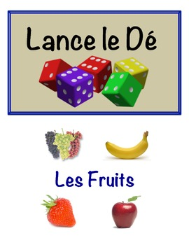 French Fruit Vocabulary Speaking Activity (Dice, Groups)