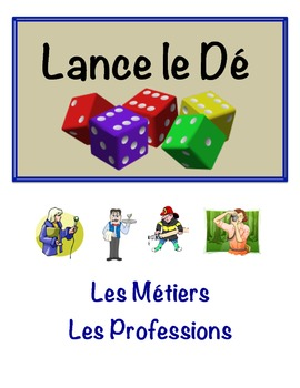 French Jobs and Professions Vocabulary Speaking Activity (Dice, Groups)