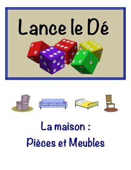 French Rooms and Furniture Vocabulary Speaking Activity (Dice, Groups)