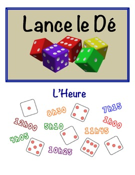 French Time Speaking Activity (Dice, Groups)