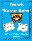 "French Speaking Classroom Incentives - French ""Karate"" Belts"