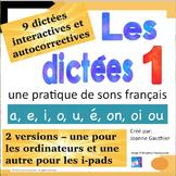 "French Spelling 1/ Les dictees interactives 1:  les voyelles et ""on, oi, ou"""