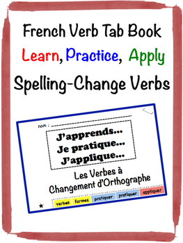 French Spelling-Change Verbs Tab Book