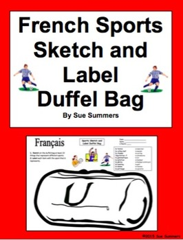 French Sports Duffel Bag Sketch and Label Worksheet - Les Sports