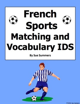French Sports Vocabulary Matching and Image IDs Worksheet or Quiz