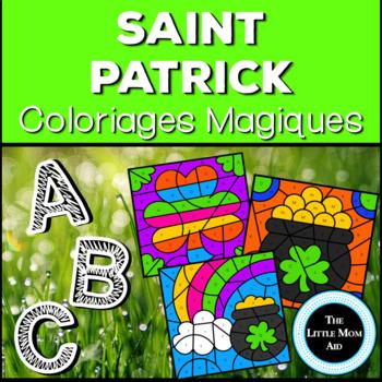 French St Patrick's Color by Letter   Coloriages Magiques: St. Patrick: Alphabet