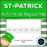 French St. Patrick's Day Patterning Activity: Les Régularités de la St-Patrick