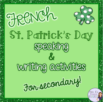 French St. Patrick's day speaking and writing activities