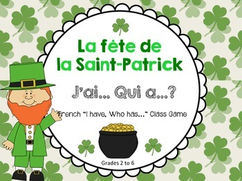 "French St. Patrick's Day ""J'ai Qui a ?"" Class Game (Le jou"