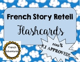 French Story Retell Flashcards