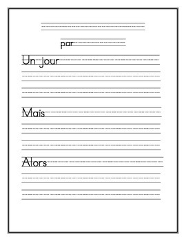 French Story Writing Sentence Stem Writing Paper