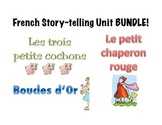 French Story-telling Unit Bundle