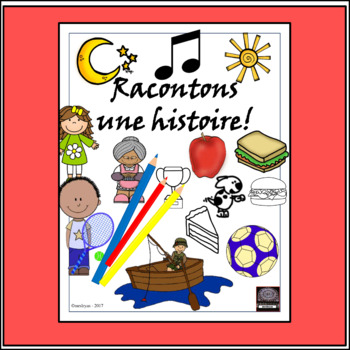 French Storyboard – Racontons une histoire – creative writing - story writing