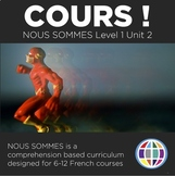 French 1 Nous Sommes Unit 2: Cours ! (five-day unit for French 1)