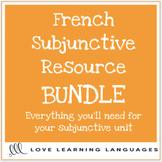 French Subjunctive Resource Bundle