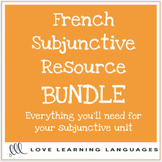 French Subjunctive Resource Bundle