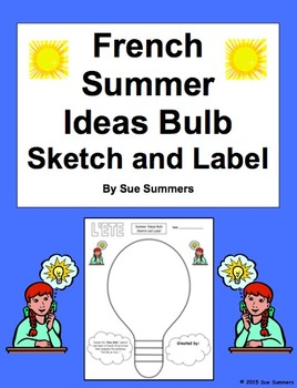 French Summer Ideas Bulb Sketch and Label Vocabulary Activity