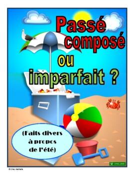 French Summer News Stories - passé composé or imparfait?