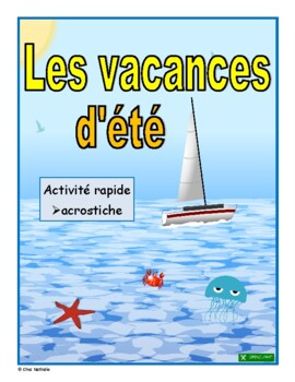 French -Summer Vacation Quick Writing Activity