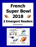 French Super Bowl 2018 - 2 Emergent Reader Booklets - Le Football Américain